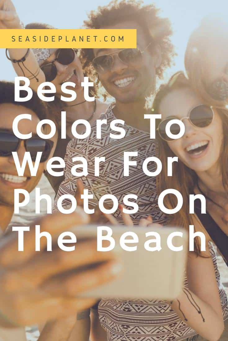 Best Colors to Wear for Photos on the Beach