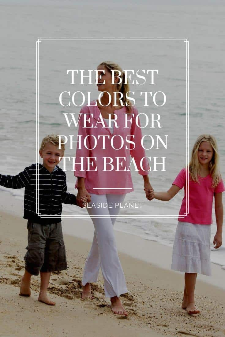 If you want to take great pictures, then the details matter. One of those little details is knowing the best colors to wear for photos on the beach.