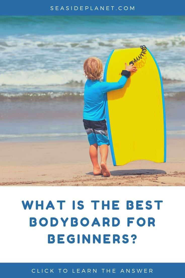 Learning how to bodyboard can be stressful if you aren\'t prepared with the right board. But we\'re here to help you find the best bodyboards for beginners! #beachactivities #beachvacation