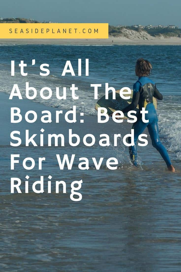 To help you decide which skimboard is best suited for you and how to select one, we have reviewed the 5 best skimboards for wave riding. #BeachLife #Beach #Skimboarding