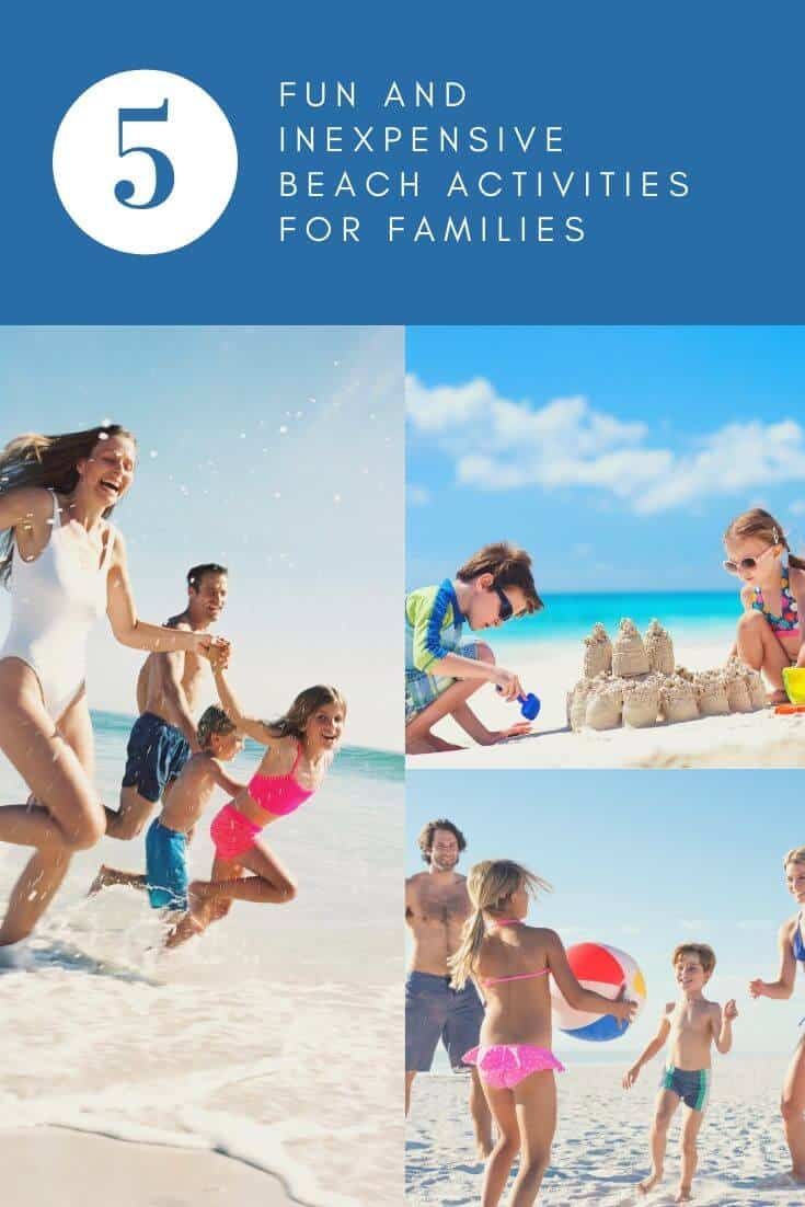 5 Fun and Inexpensive Beach Activities for Families