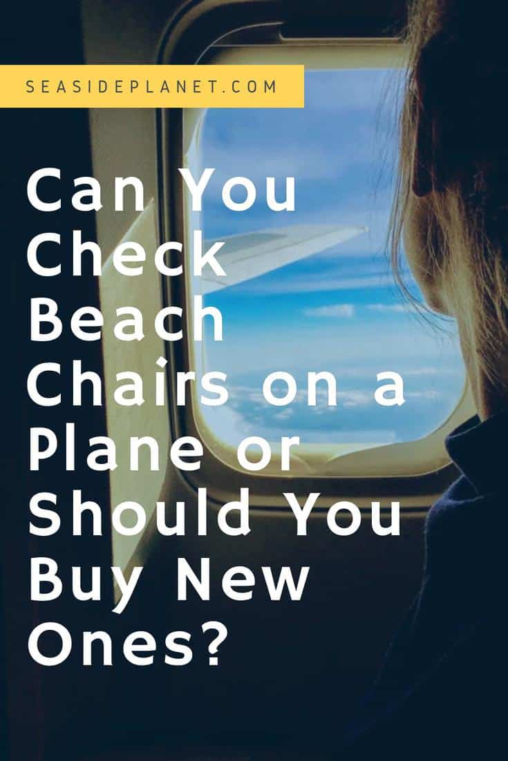 Can You Check Beach Chairs on a Plane?