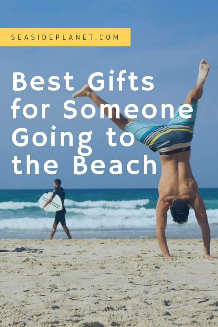 Best Gifts for Someone Going to the Beach