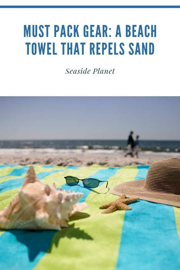 Must Pack Gear: A Beach Towel That Repels Sand [2021 Buying Guide]