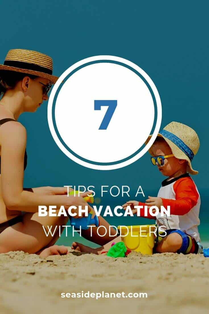 When you implement these tips for the best beach vacations with toddlers, you won't have to worry that the whole family is having a great time! #beach #beachlife #vacation #family