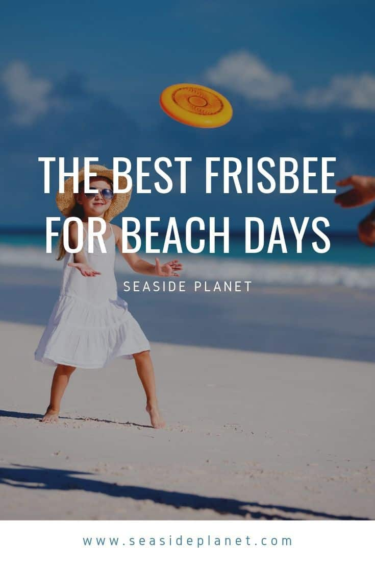 Best Frisbee for Beach Days of 2021