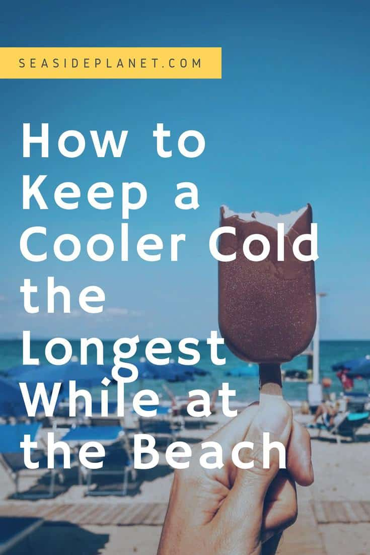 How to Keep a Cooler Cold While at the Beach