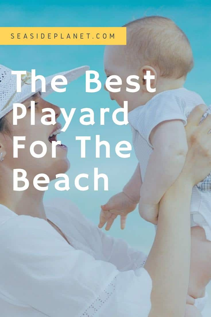 The Best Playard For The Beach of 2019