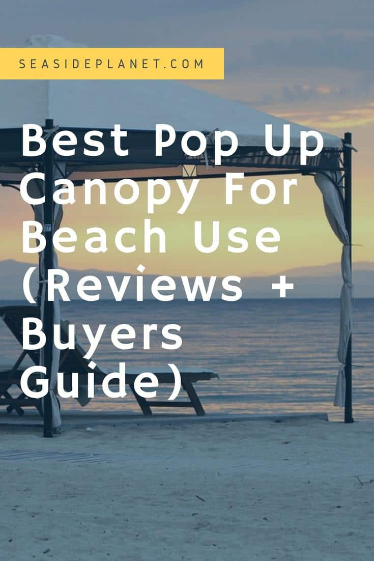 The Best Pop Up Canopy For Beach Use of 2019