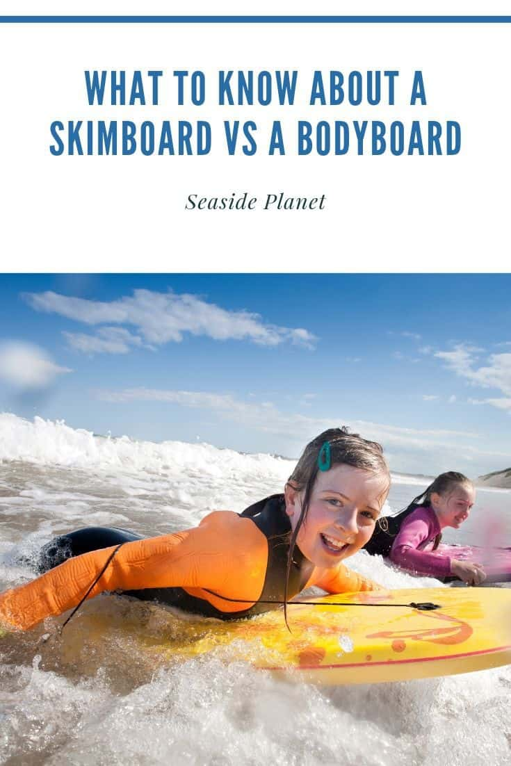 Skimboarding and Bodyboarding are great ocean sports which will add to your enjoyment of a beach day. Learn more about them and find out which is right for you.