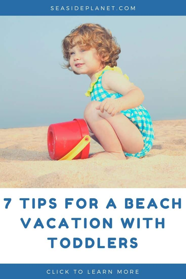 7 Tips for the Best Beach Vacations with Toddlers