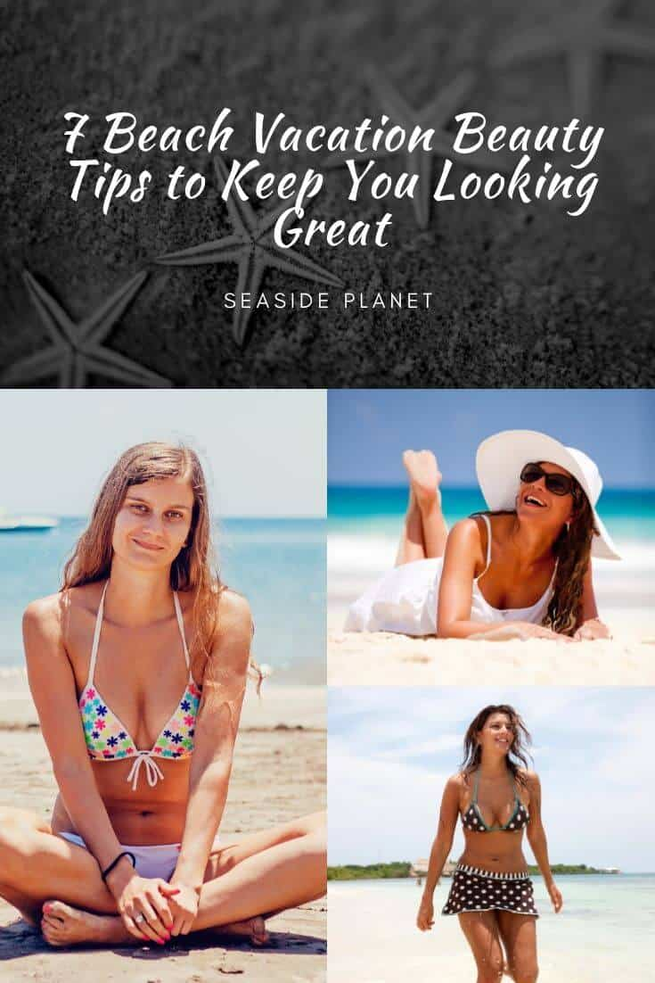 It's a good idea to plan ahead for your beach trip and to keep in mind these beach vacation beauty tips so that you will look and feel incredible on vacation. #beach #beach life
