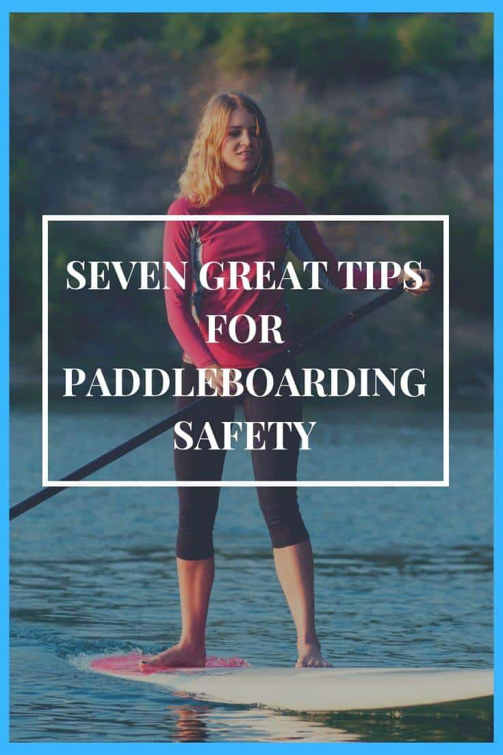 Paddleboarding safety is important, and following these tips and tricks will help you stay safe when you\'re out on the water. #BeachLife #Beach #Paddleboarding