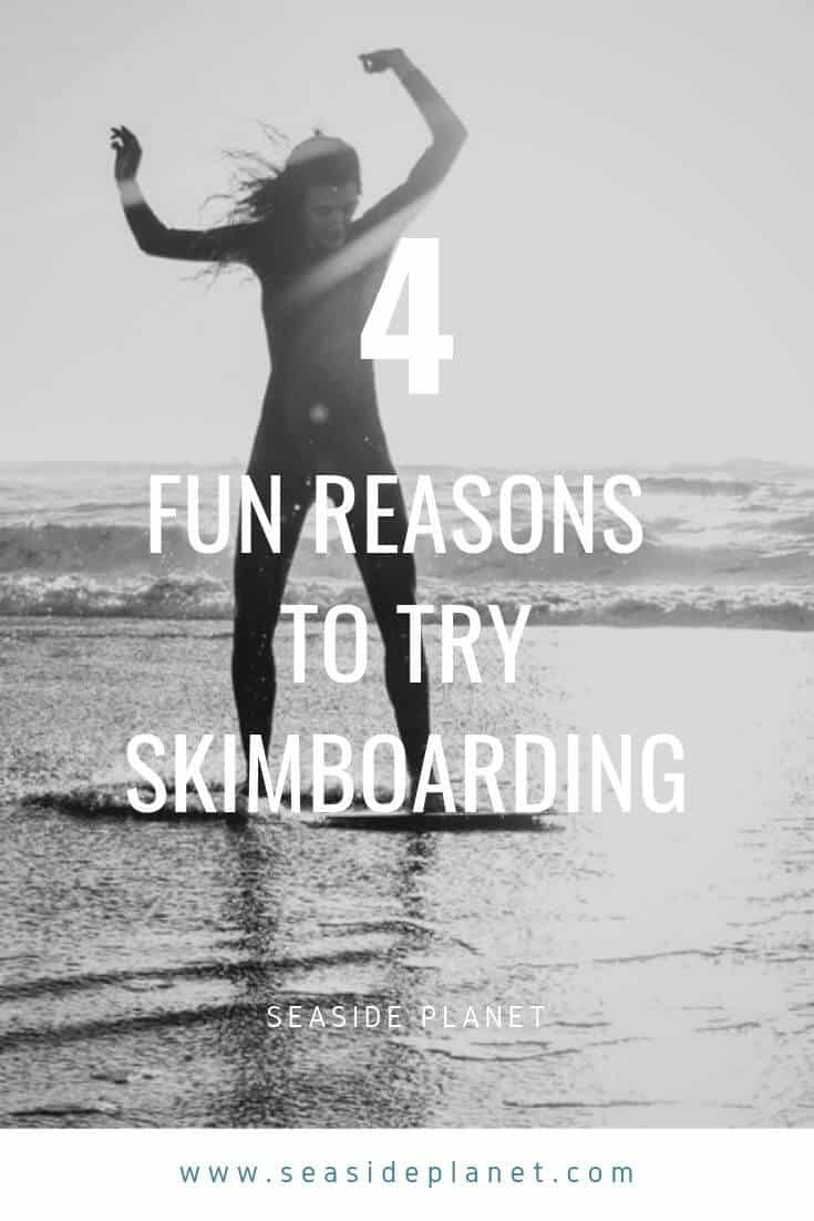 Skimboarding is the new hot watersport and for good reason. We\'ve got the top 4 reasons to try skimboarding on your next beach vacation! #BeachLife #Beach #Skimboarding