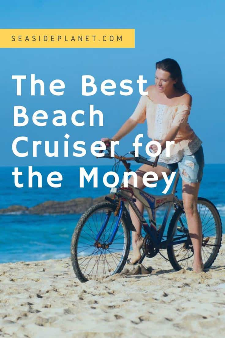 The Best Beach Cruiser for the Money