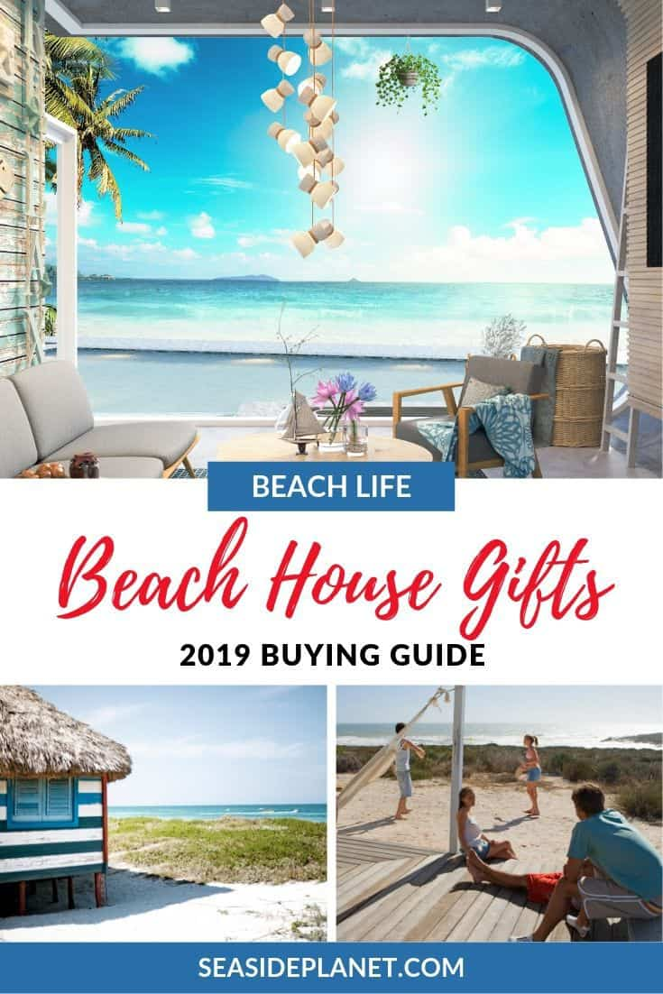 The Best Gifts for a Beach House [Updated 2019]