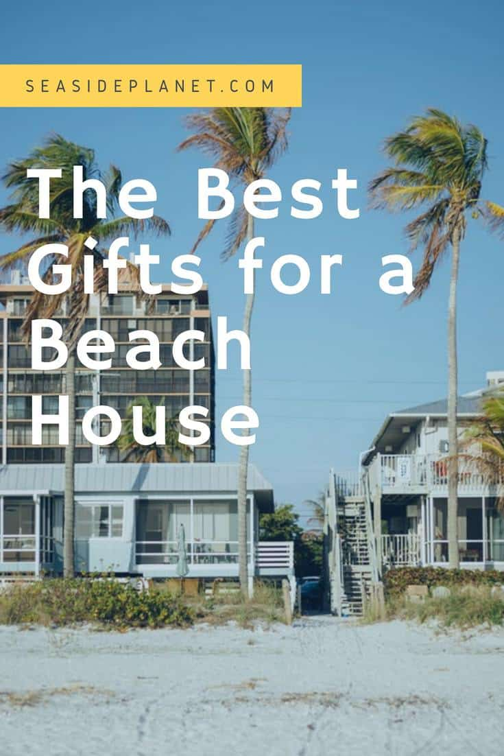 The Best Gifts for a Beach House