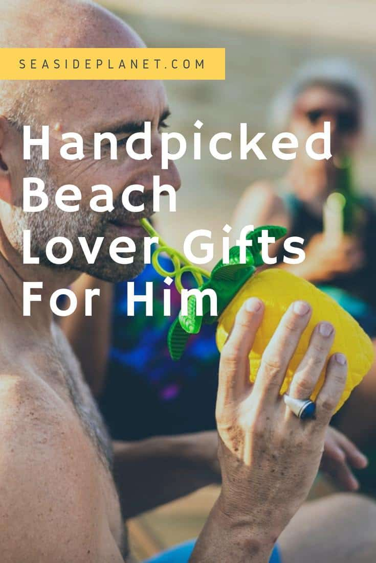 6 Handpicked Beach Lover Gifts For Him
