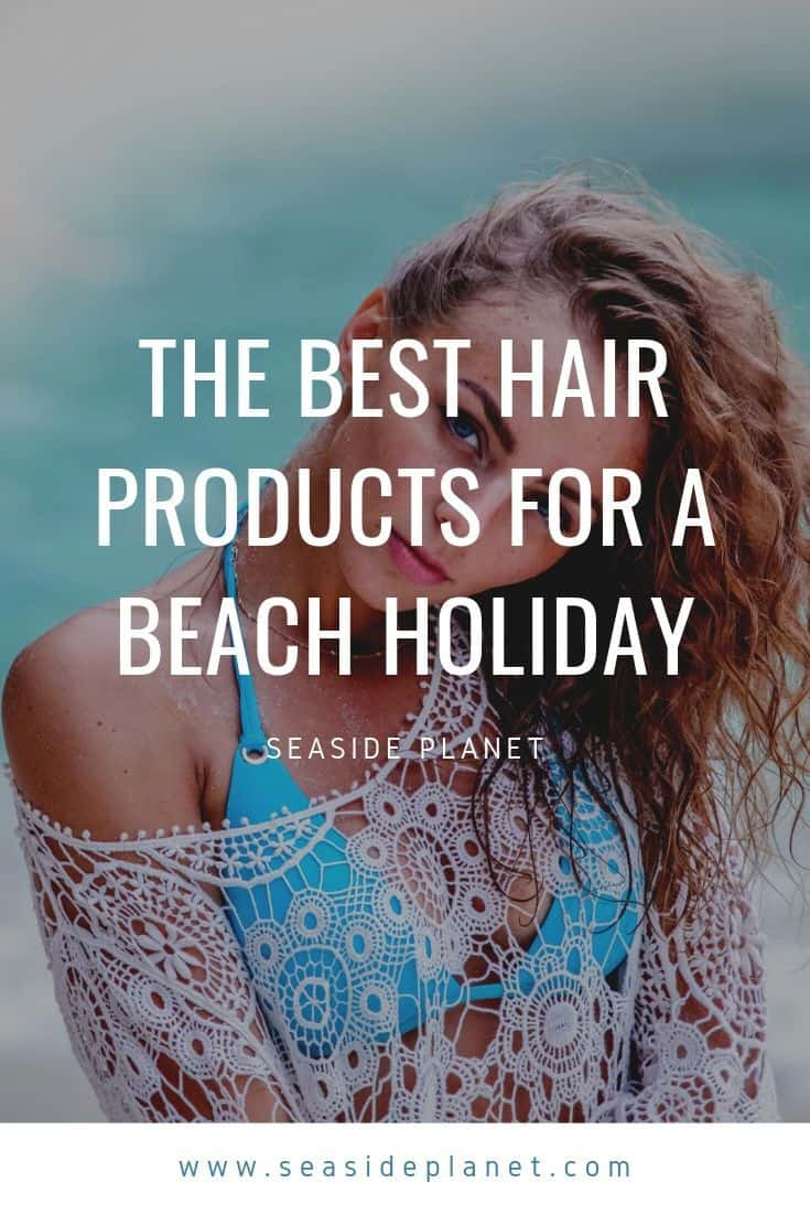 While everyone loves those fun beachy hair waves, a beach vacation can be hard on your hair. Here are 5 of the best hair products for a beach holiday. #beach #beachlife