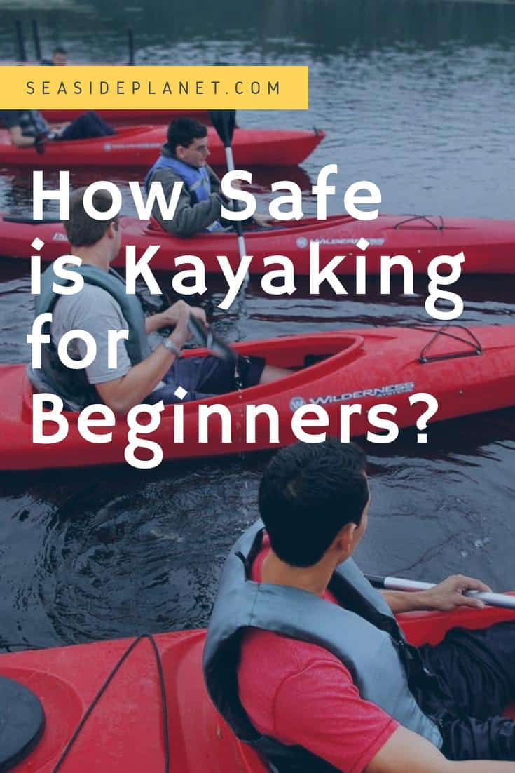 How Safe is Kayaking for Beginners?