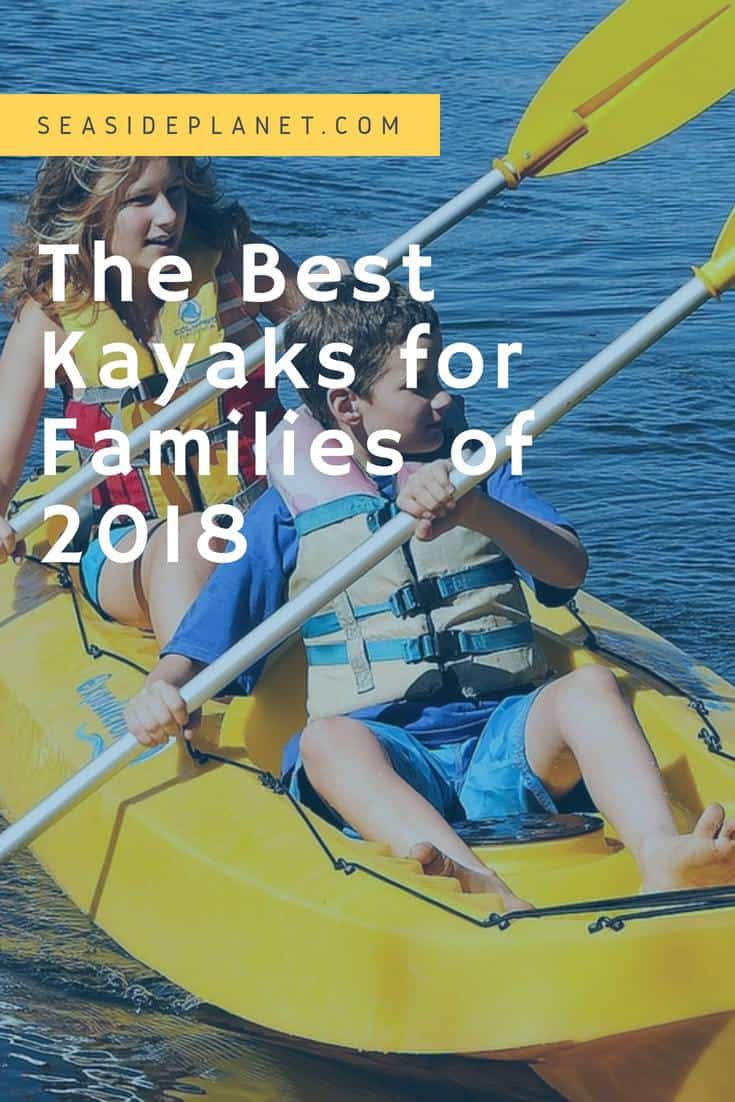 The Best Kayaks for Families of 2019
