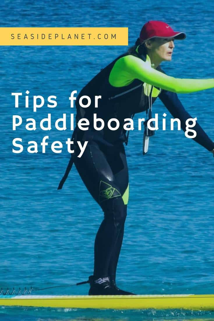 Tips for Paddleboarding Safety