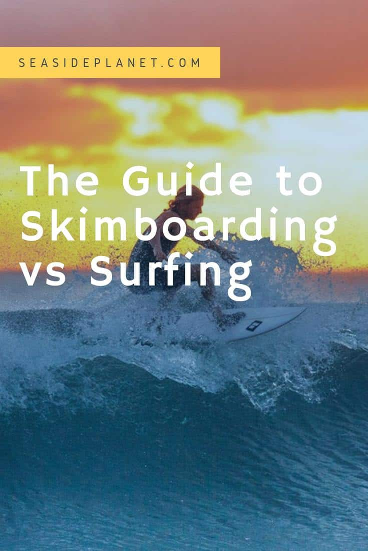 While both skimboarding and surfing are a lot of fun, when you understand the differences in these sports, you will be able to choose the right one for you. #BeachLife #Beach #Surfing