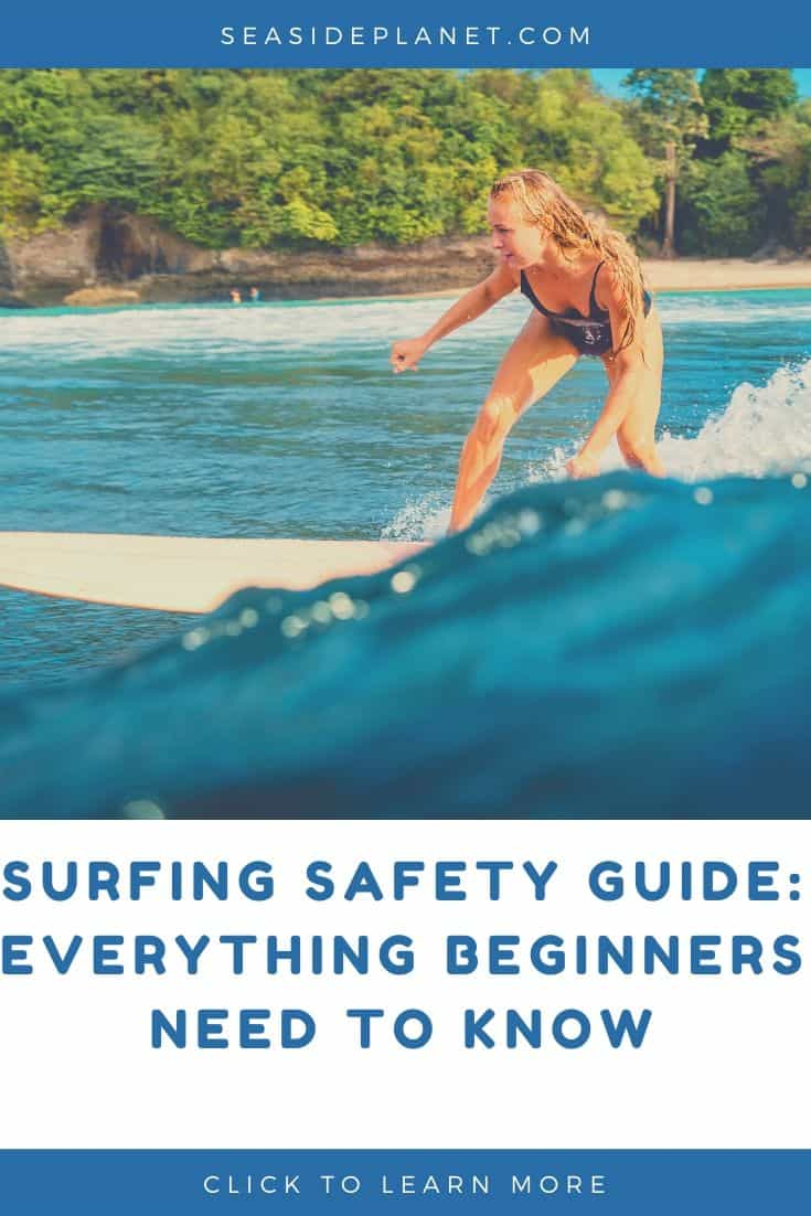Surfing Safety Guide: Everything Beginners Need to Know
