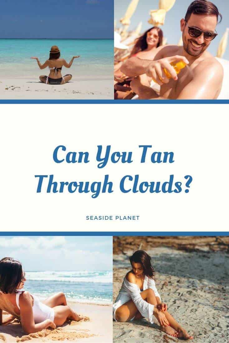 Can you tan through clouds or do you need clear skies? The simple answer is that you can tan whether the sky is clear or full of clouds but there is more to consider. #BeachLife #Beach