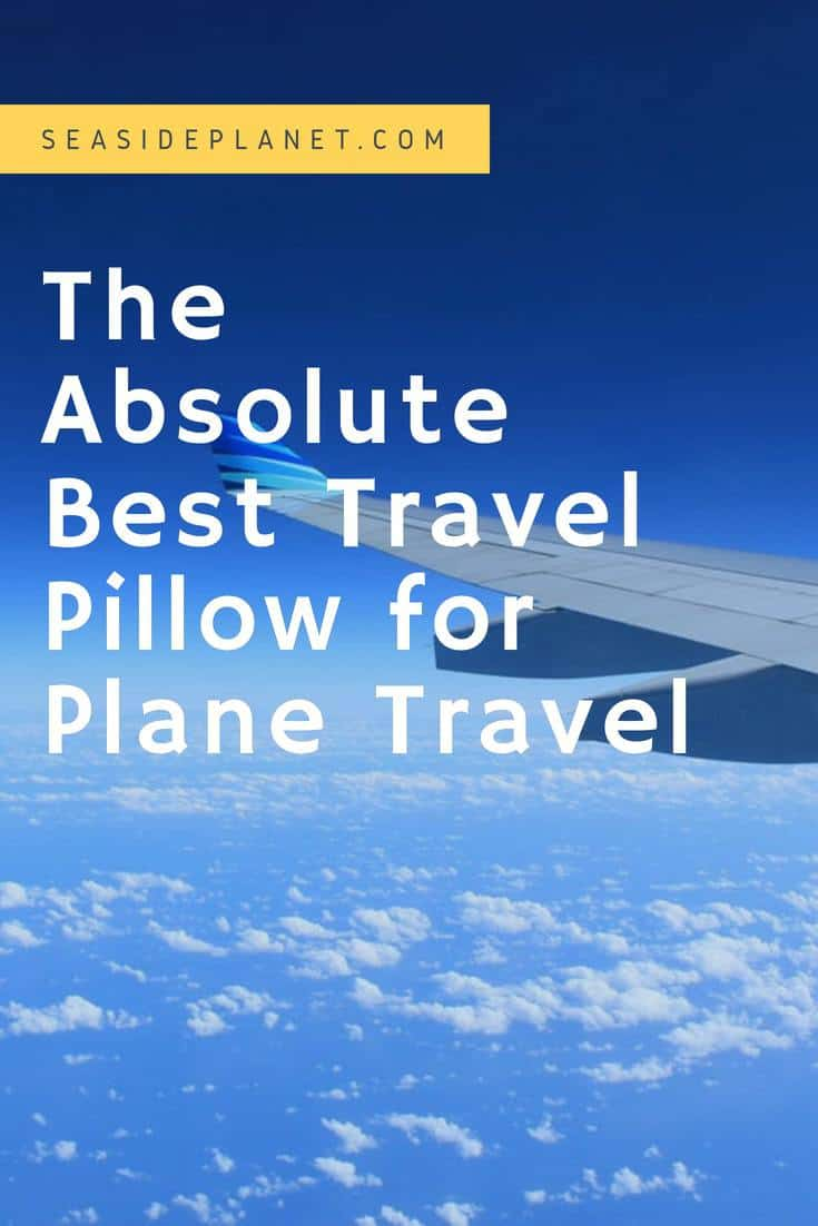 The Absolute Best Travel Pillow for a Plane Trip