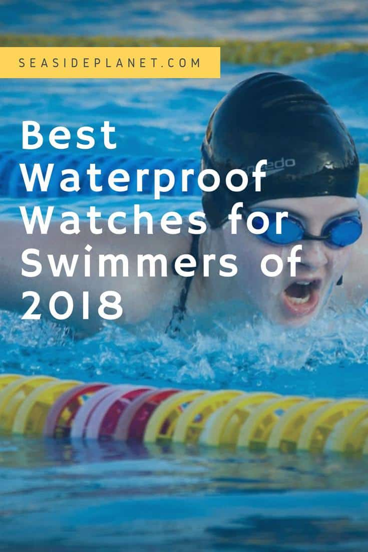 Best Waterproof Watches for Swimmers of 2018
