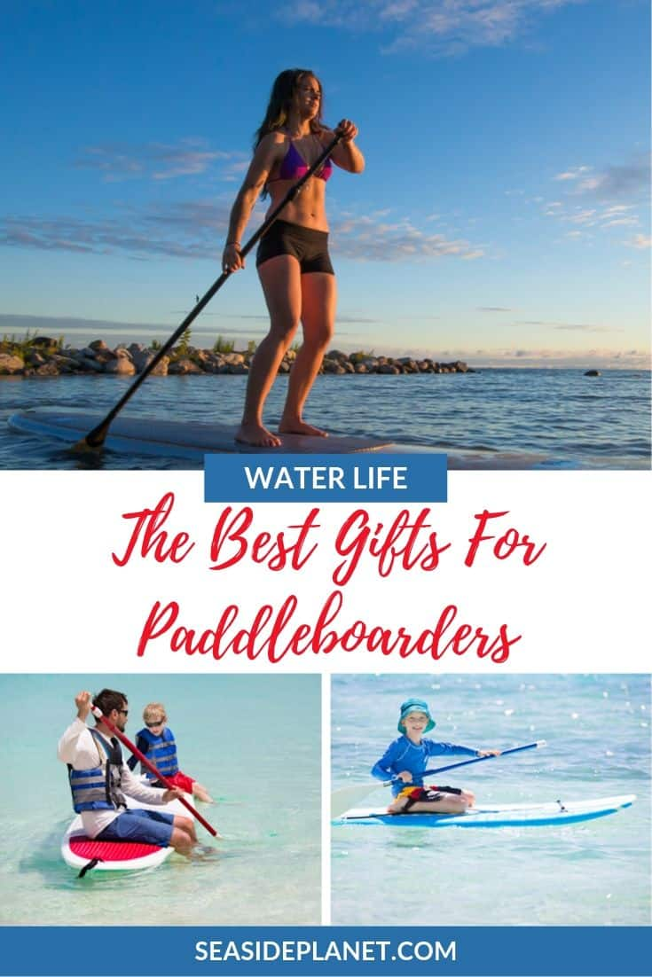 21 Best Gifts for Paddleboarders [2020 Edition]