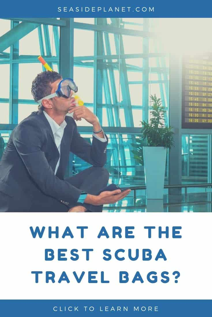 Are you looking for the best scuba travel bag for your next adventure? We\'ve got you covered, with 5 OUTSTANDING options you can buy today.