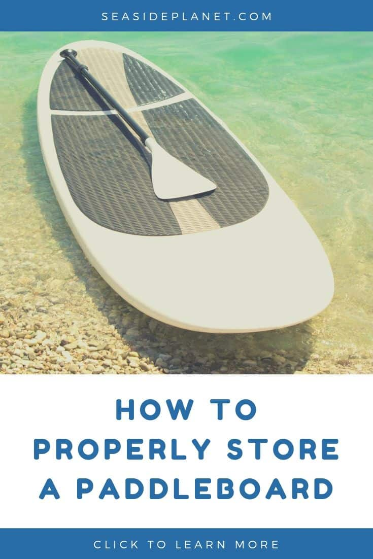 How to Store a Paddle Board [2021 Guide]
