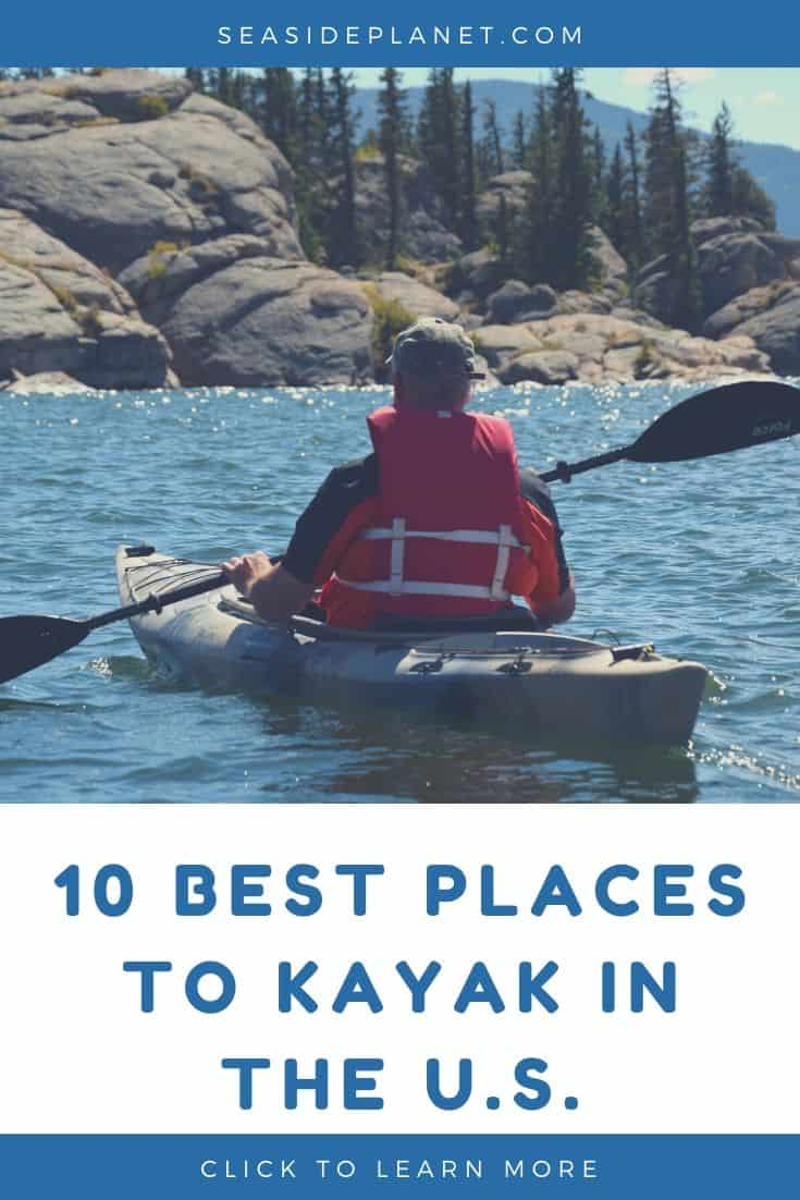 10 Best Places to Kayak in the U.S.
