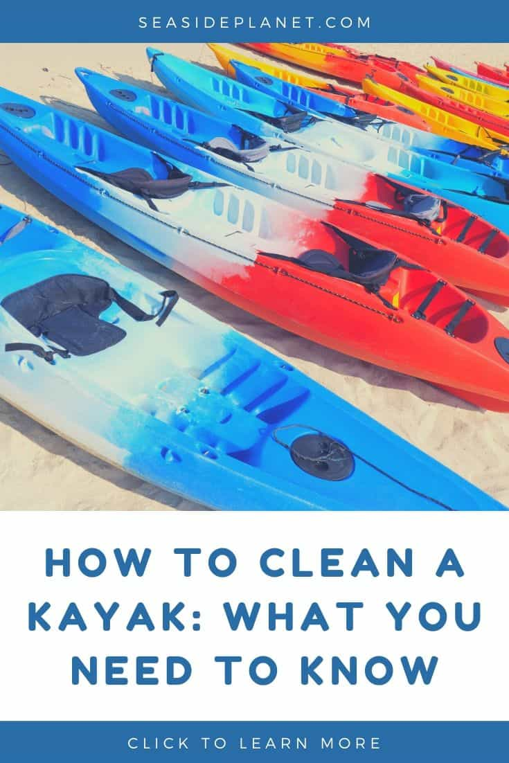 How To Clean A Kayak: What You Need To Know