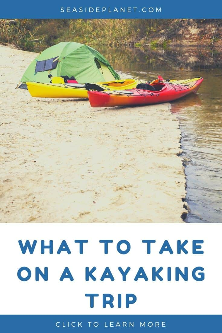 What to Take on a Kayaking Trip [2020 Guide]