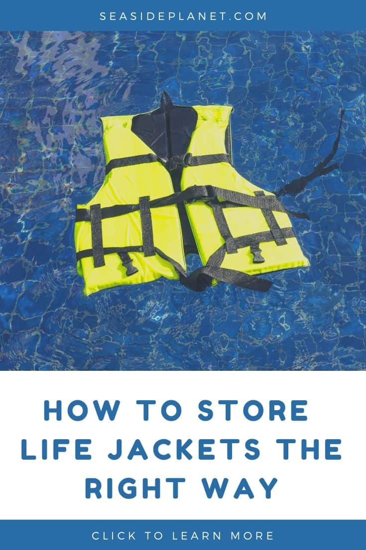 How to Store Life Jackets the Right Way [2021 Guide]