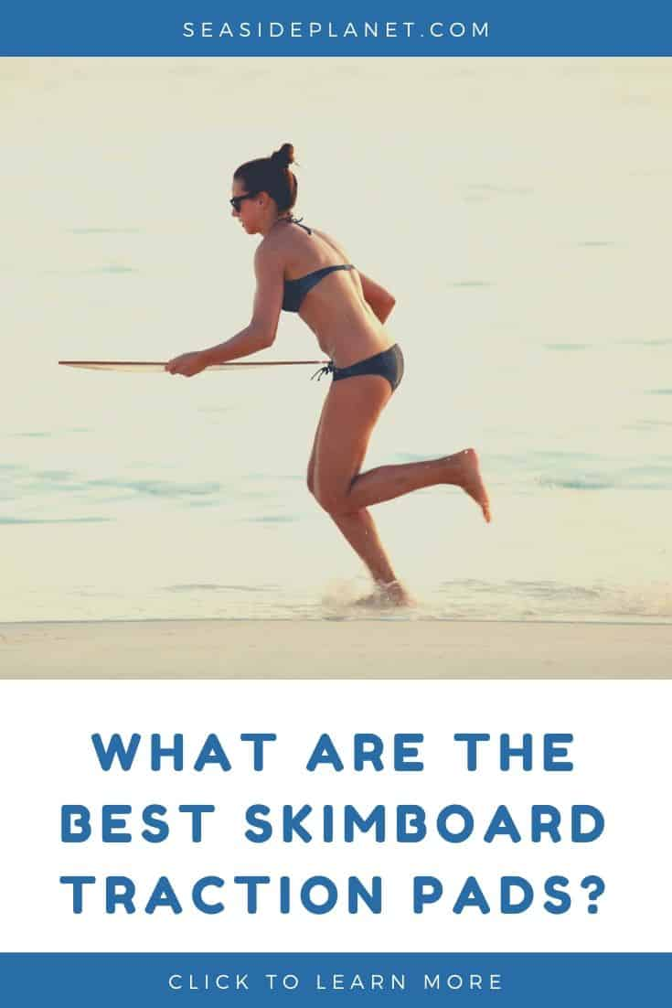 The Best Skimboard Traction Pads: 2021 Buying Guide