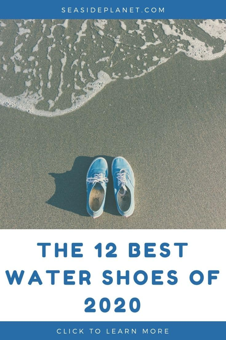 The 12 Best Water Shoes of 2020 (Reviews and Buyers Guide)