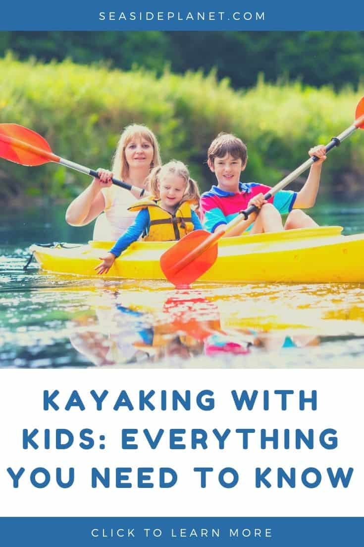 Kayaking With Kids: Everything You Need To Know
