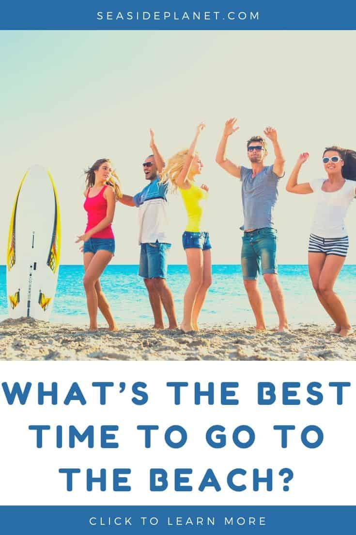 What's the Best Time to go to the Beach?