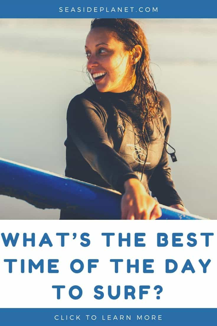 What's the Best Time of the Day to Surf?