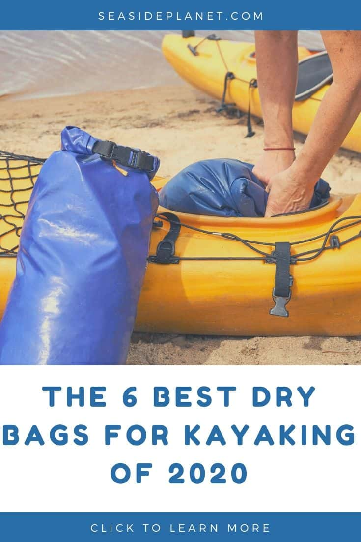 The 6 Best Dry Bags for Kayaking of 2020: Buyer's Guide