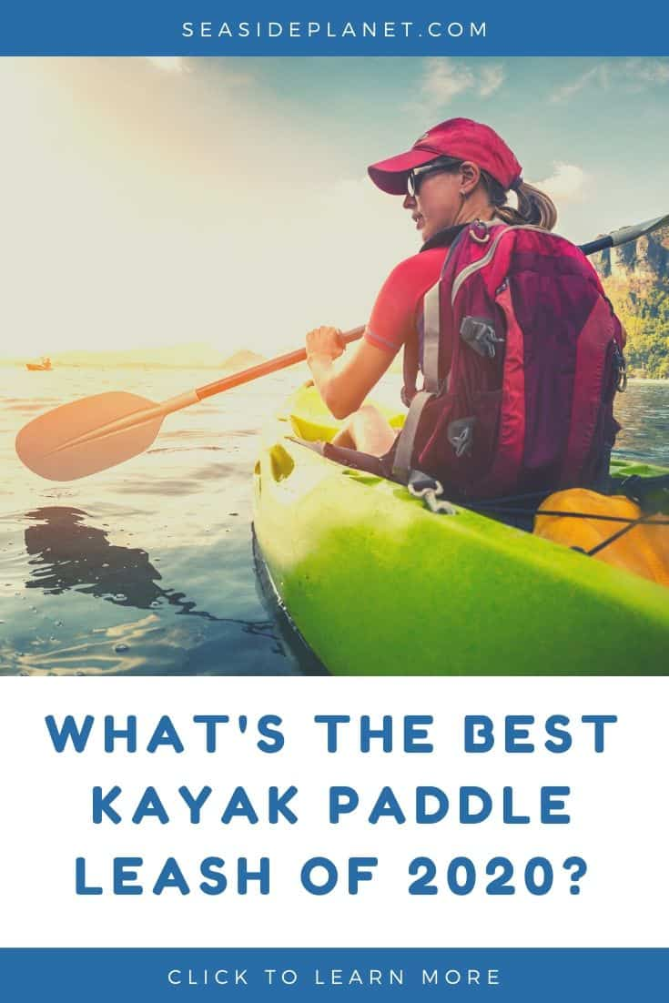 Best Kayak Paddle Leashes of 2021: Buyer's Guide